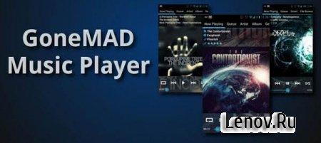 GoneMAD Music Player FULL (обновлено v 1.4.16.9)