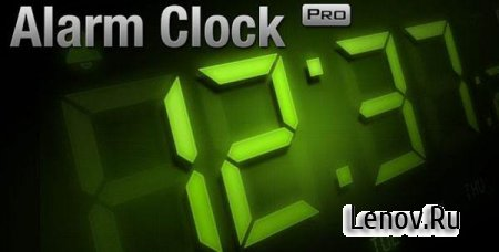 Alarm Сlock PRO (обновлено v 6.14)