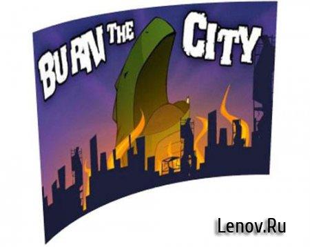 Burn The City v 2.91