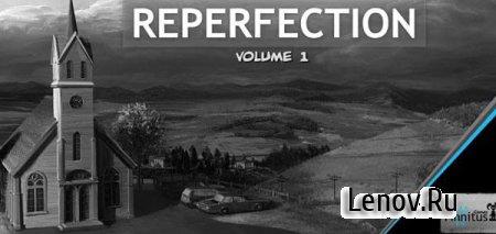 Reperfection - Volume 1 v 1.1