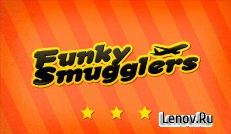 Funky Smugglers (обновлено v 1.07) Мод (много денег)