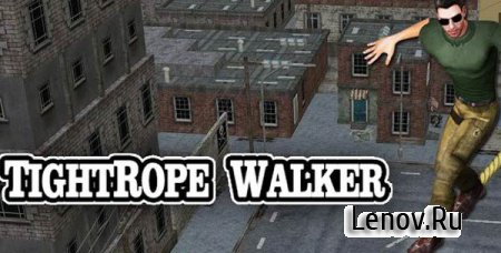 TightRope Walker 3D v 1.9 + Мод (разблокированы все уровни)