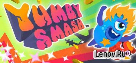 Yumby Smash Pro (обновлено v 1.9)