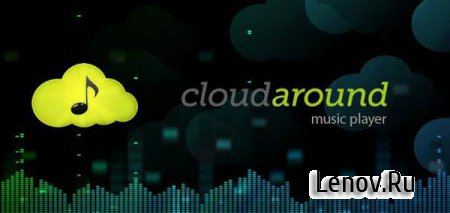 CloudAround Music Player (обновлено v 1.6.2)