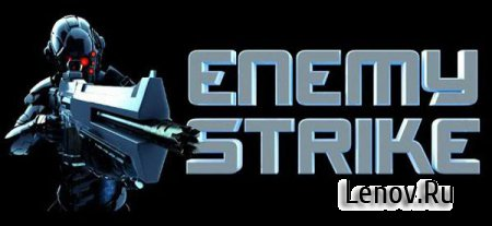 Enemy Strike v 1.7.0 Мод (Unlimited Money & Gold)