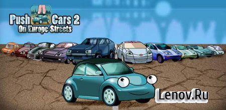 Push-Cars 2: On Europe Streets v 1.0.4