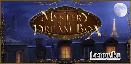 The Mystery of the Dream Box (обновлено v 2.0.3)