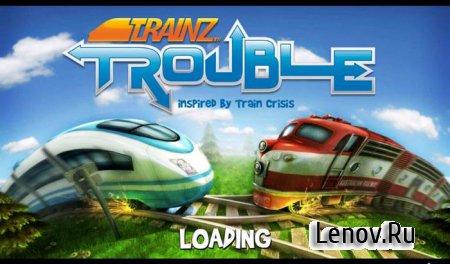 TrainzTrouble (Full) v 1.01