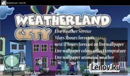 WeatherLand - City (обновлено v 1.8)