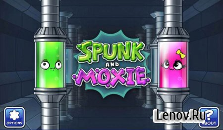 Spunk and Moxie (обновлено v 1.4)