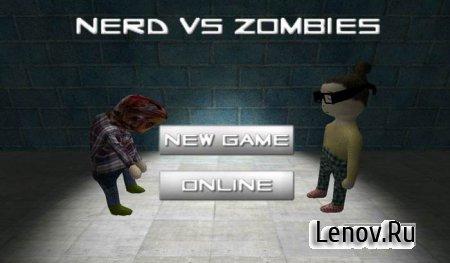 Nerd vs zombies (Nerd против зомби) v 1.87
