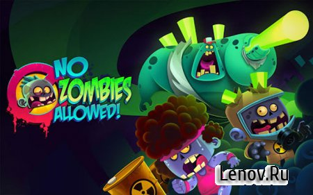 No Zombies Allowed v 1.6.3