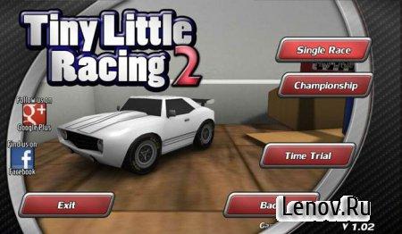 Tiny Little Racing 2 v 2.01 Мод (много денег)