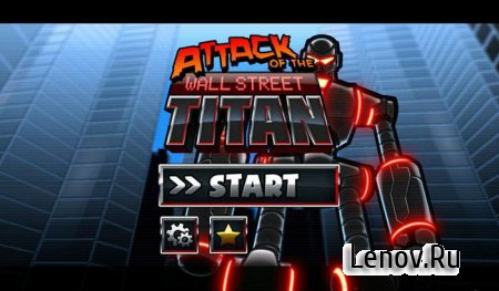 Attack of the Wall St. Titan v 1.12