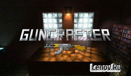 Guncrafter Pro v 2.0.3 (Мод, разблокированы все уровни, много денег)