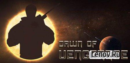 Dawn of Vengeance (обновлено v 1.1.3) Мод (много денег)