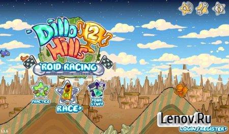 Dillo Hills 2: 'Roid Racing v 1.1.6