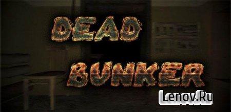 Dead Bunker HD (Full) (обновлено v 1.24.09)