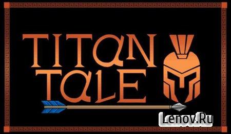 A Titan Tale (обновлено v 1.01)