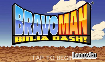 BRAVOMAN: Binja Bash! (обновлено v 1.0.2) (Unlimited Everything)