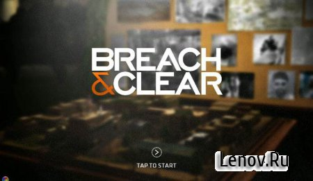 Breach and Clear v 2.4.86 Мод (много денег)