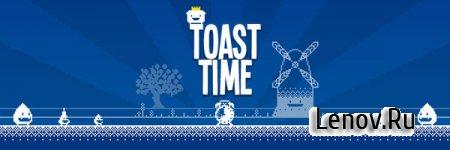 Toast Time v 1.0