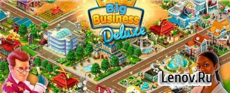 Big Business Deluxe v 3.9.3 Мод (много денег)