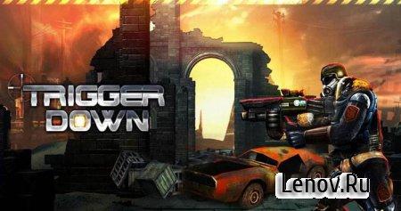 Trigger Down (обновлено v 2.1) Mod (All Unlocked)
