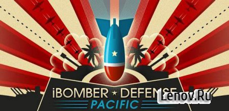 iBomber Defense Pacific (обновлено v 1.1.0) Мод (много денег)