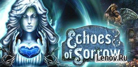 Echoes of Sorrow (Эхо Печали) v 1.0