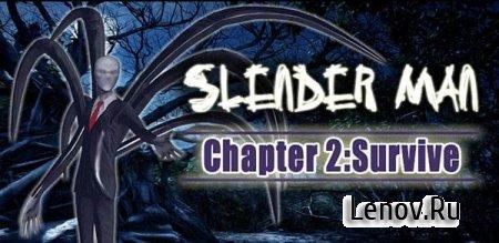 Slender Man Chapter 2: Survive (обновлено v 1.0.5)