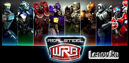 Real Steel World Robot Boxing v 43.43.116 (Mod Money)