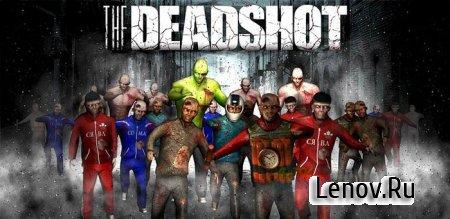 The Deadshot v 1.0.0 (Unlocked)
