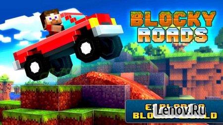 Blocky Roads v 1.3.7 Mod (свободные покупки)