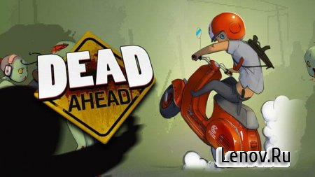 Dead Ahead v 1.0.4 (Mod Money)