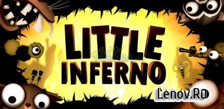 Little Inferno (обновлено v 1.2.2 b1475543893) Mod