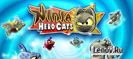 Ninja Hero Cats Premium v 1.3.2 (Mod Money)