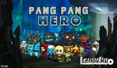 Pang Pang Hero (shooting) v 1.1.2 (Mod)