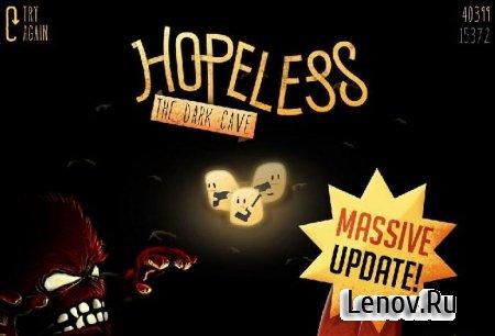 Hopeless - The Dark Cave v 2.0.01 Мод (много денег)