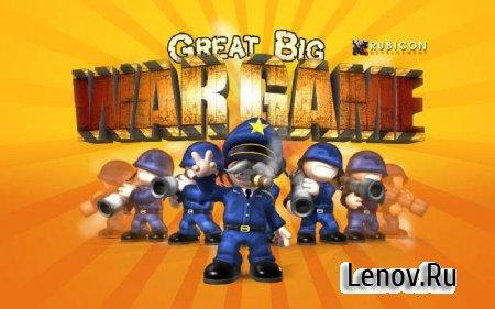 Great Big War Game (обновлено v 1.5.3) + Мод