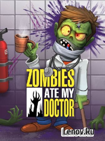 Zombies Ate My Doctor v 1.0.8 Mod (много денег)
