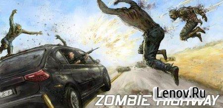 Zombie Highway (обновлено v 1.10.7) + Mod (разблокированы все товары в магазине)