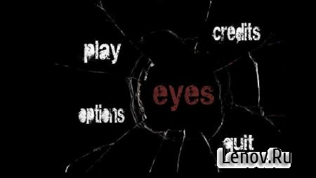Eyes: Страшная, приключенческая хоррор-игра v 6.1.11 Mod (Unlocked)