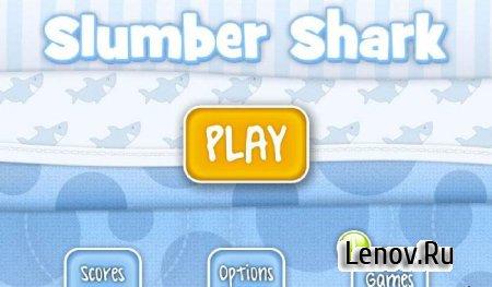 Slumber Shark v 1.0.0