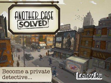Another Case Solved (обновлено v 1.0.6) (Много денег)