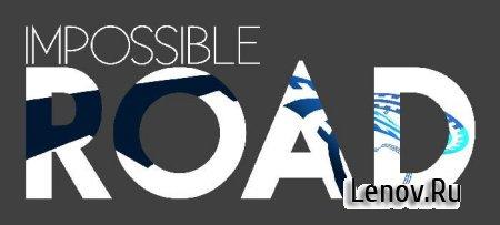 IMPOSSIBLE ROAD (обновлено v 1.2.4)