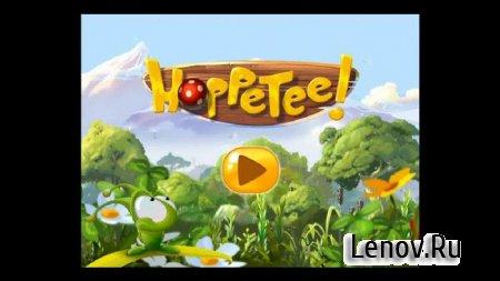 Hoppetee! v 1.0.10524.120 Мод (бесконечное золото + открыты все уровни)