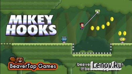 Mikey Hooks (обновлено v 1.2.1) Мод (много денег)