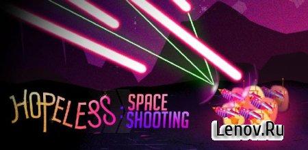 Hopeless: Space Shooting v 1.0.00