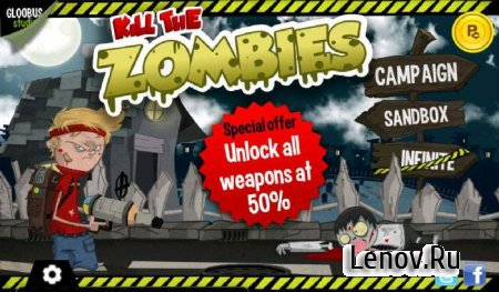 Kill The Zombies: Undead War v 1.7.2 Mod